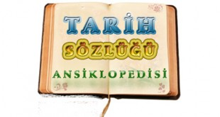 Tarih Sözlüğü Ansiklopedisi
