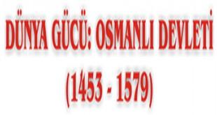 Dünya Gücü Osmanlı Devleti