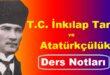 T.C. İnkılap Tarihi ve Atatürkçülük Ders Notları