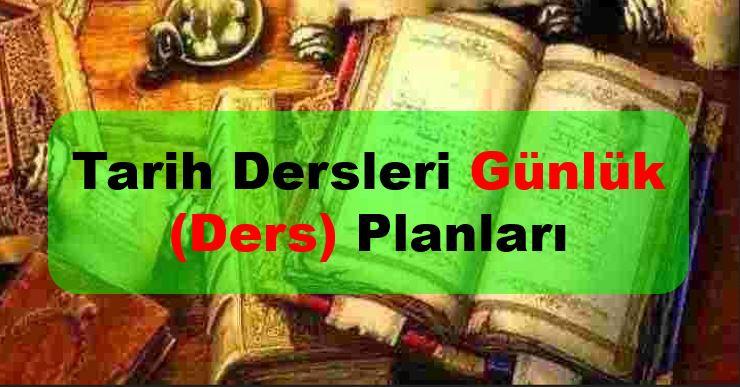9. Sınıf Tarih Dersi Günlük (Ders) Planları